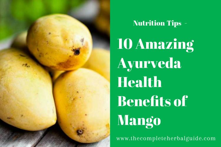 10 Amazing Ayurveda Health Benefits of Mango