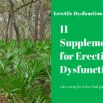 11 Supplements for Erectile Dysfunction