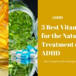 3 Best Vitamins for the Natural Treatment of ADHD