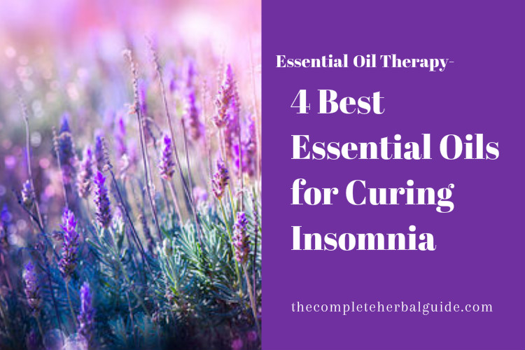 4 Best Essential Oils for Curing Insomnia