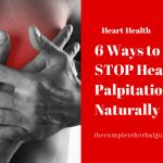 6 Ways to STOP Heart Palpitations Naturally