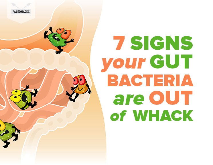 7-Signs-Your-Gut-Bacteria-Are-Out-of-Whack (1)