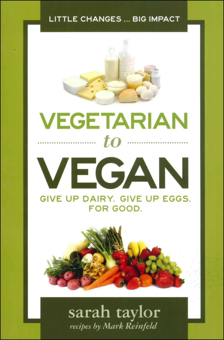 Vegetarian to Vegan: Sarah Taylor