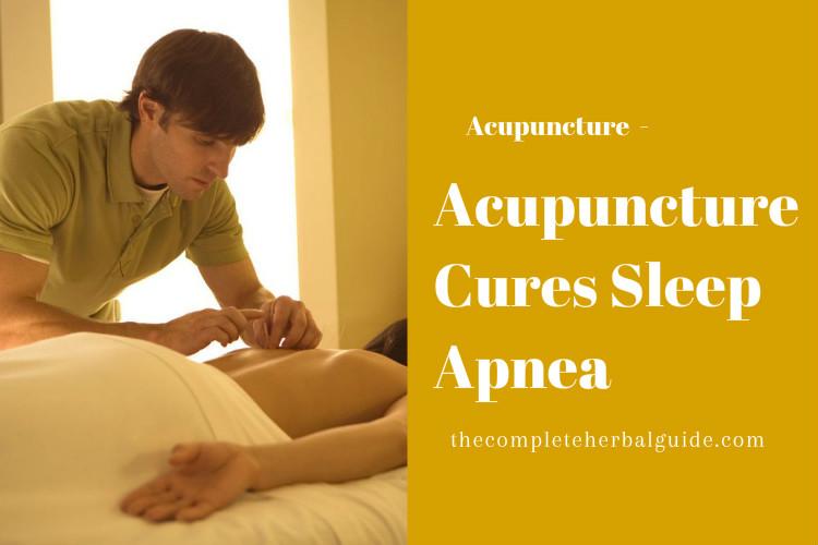 Acupuncture Cures Sleep Apnea
