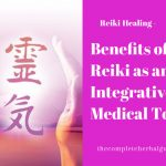 Benefits of Reiki as an Integrative Medical Tool
