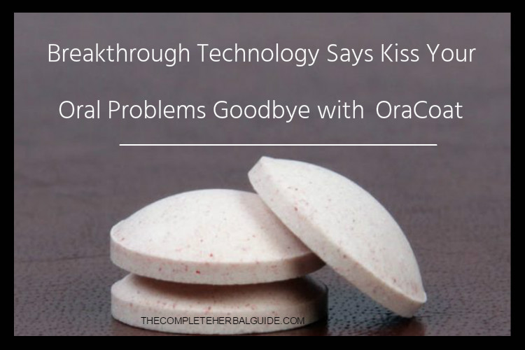 Breakthrough Technology Says Kiss Your Oral Problems Goodbye with OraCoat
