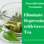 Eliminate Depression with Green Tea