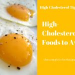 High-Cholesterol Foods to Avoid