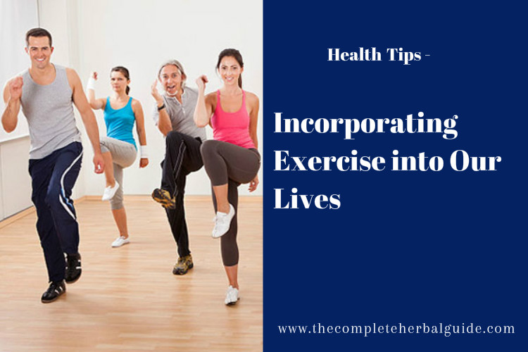 Incorporating Exercise into Our Lives