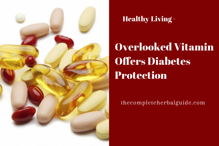 Overlooked Vitamin Offers Diabetes Protection