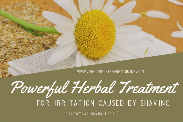 Powerful Herbal Treatment For Irritation Caused By Shaving