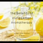 The Benefits of Using Lemon Aromatherapy