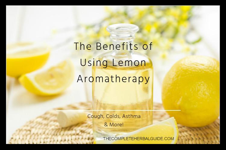 The Benefits of Using Lemon Aromatherapy