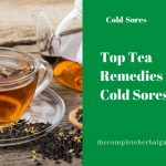 Top Tea Remedies for Cold Sores