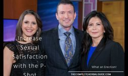 What an Erection! Increase Sexual Satisfaction with the P-Shot