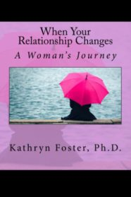 WHEN YOUR RELATIONSHIP CHANGES