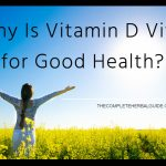 Why Is Vitamin D Vital for Good Health?