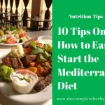 10 Tips On How to Easily Start the Mediterranean Diet