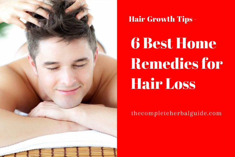 6 Best Home Remedies for Hair Loss