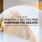 The-Best-Healthy-Gluten-Free-Pumpkin-Pie-Recipe