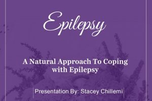 A Natural Approach To Coping with Epilepsy