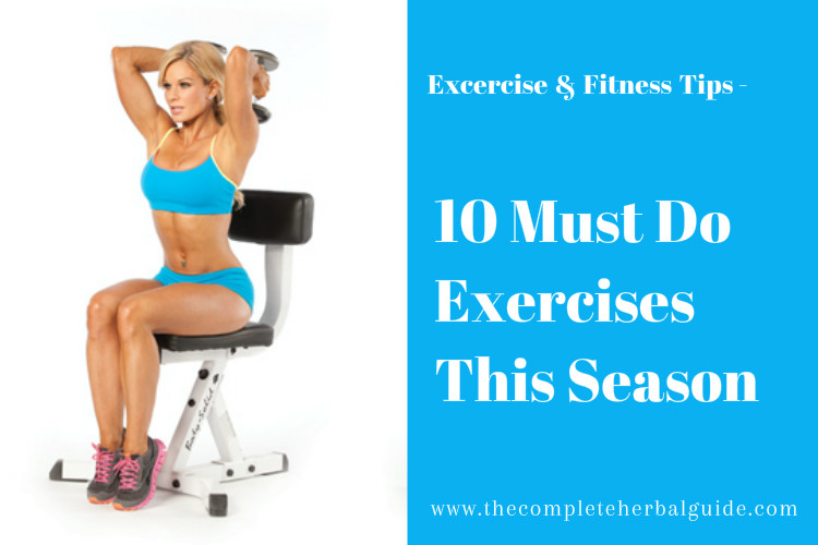 10 Must Do Exercises This Season