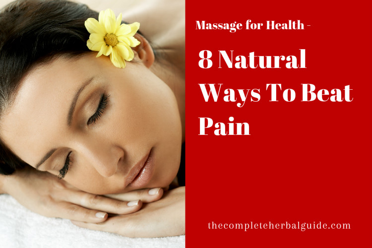 8 Natural Ways To Beat Pain