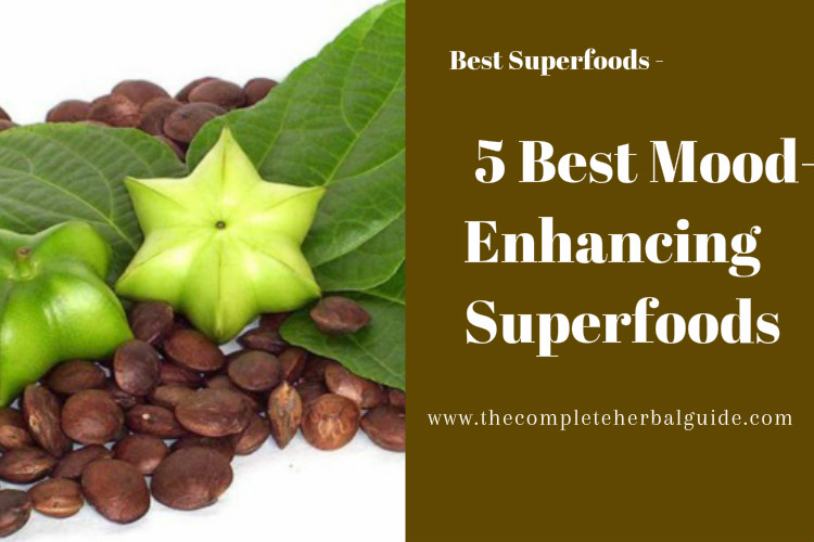 5 Best Mood-Enhancing Superfoods