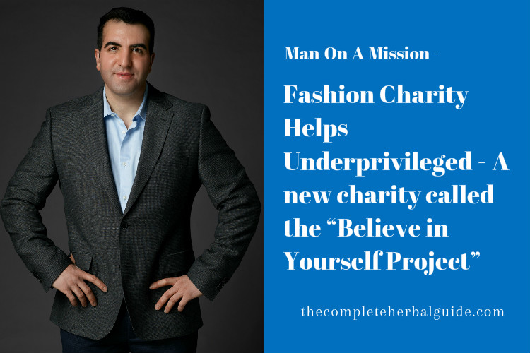 """Fashion Charity Helps Underprivileged A new charity called the """"Believe in Yourself Project"""""""