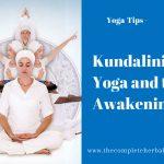 Kundalini Yoga and the Awakening