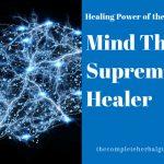 Mind The Supreme Healer