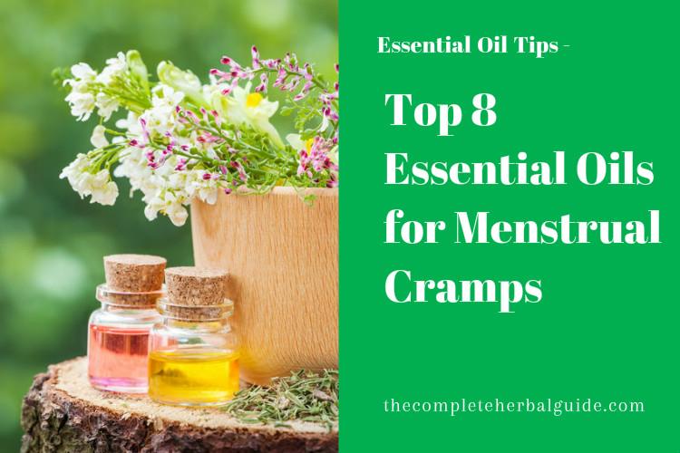 Top 8 Essential Oils for Menstrual Cramps