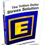 Trillion_Dollar_Stress_Solution_Silvia_Hartmann_2.0_3d_cover
