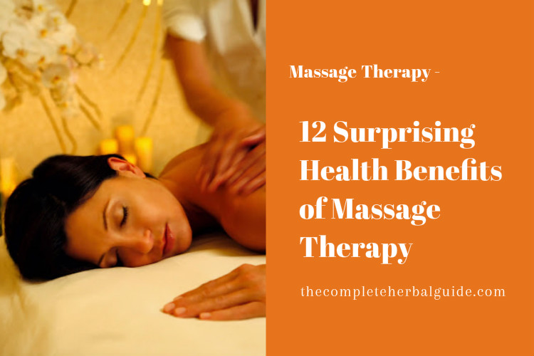 12 Surprising Health Benefits of Massage Therapy