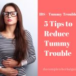 5 Tips to Reduce Tummy Trouble