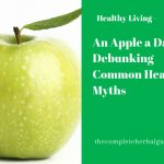 An Apple a Day: Debunking Common Health Myths