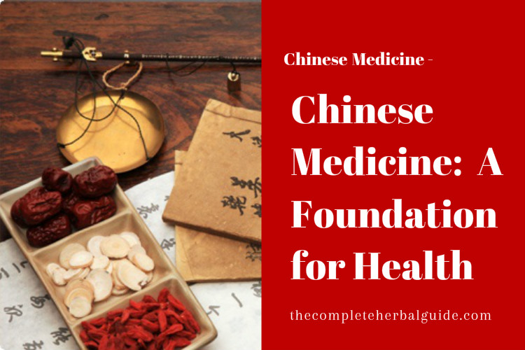 Chinese Medicine: A Foundation for Health