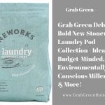 Grab Green Debuts Bold New Stoneworks Laundry Pod Collection - Ideal for Budget-Minded, Environmentally-Conscious Millennials & More!