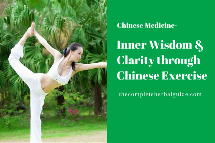 Inner Wisdom & Clarity through Chinese Exercise