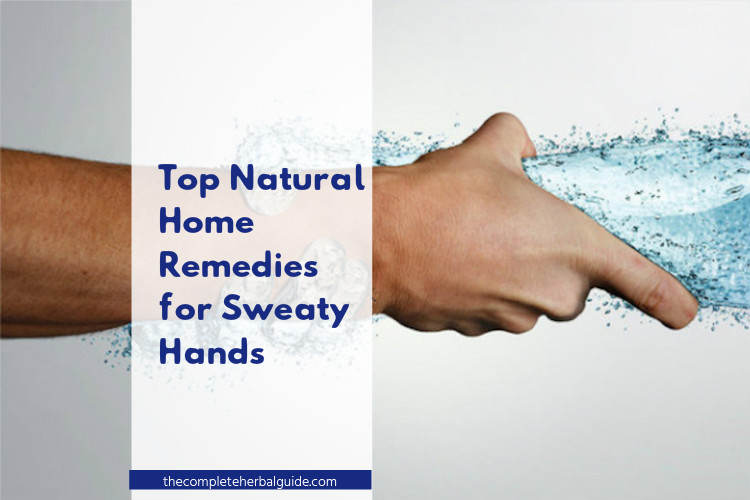 Top Natural Home Remedies for Sweaty Hands