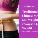 Traditional Chinese Medicine and Weight Loss: 7 Ways to Lose Weight