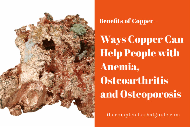 Ways Copper Can Help People with Anemia, Osteoarthritis and Osteoporosis