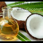 Disease Prevention with Coconut Oil