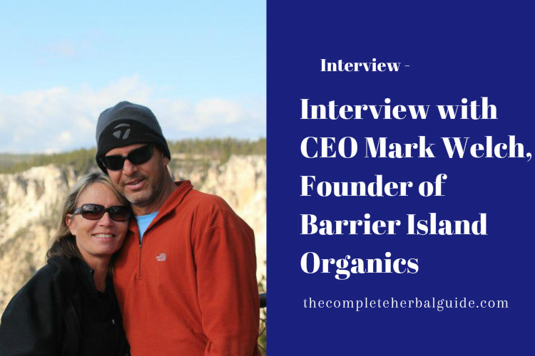 Interview with CEO Mark Welch, Founder of Barrier Island Organics