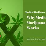 Why Medical Marijuana Works