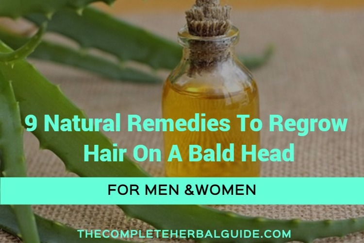 9 Natural Remedies To Regrow Hair On A Bald Head