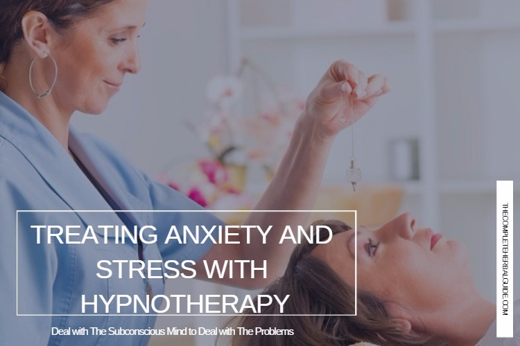 Treating Anxiety and Stress with Hypnotherapy