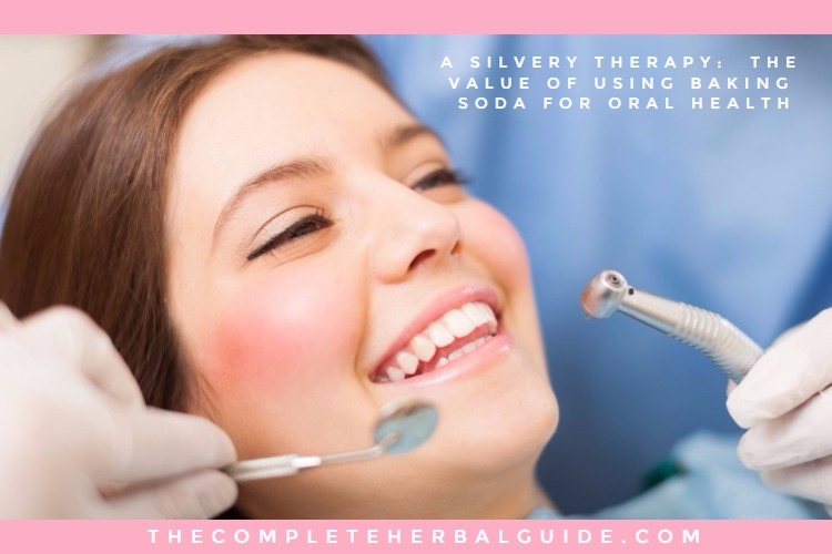 A Silvery Therapy: The Value of Using Baking Soda for Oral Health