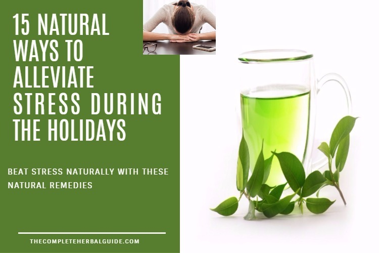 15 Natural Remedies to Alleviate Stress During the Holidays