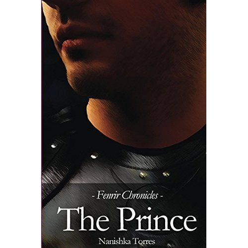 The Prince, Fenrir Chronicles by Nanishka Torres